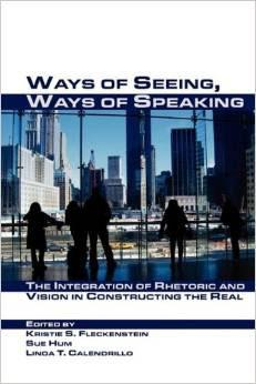 Ways of Seeing, Ways of Speaking