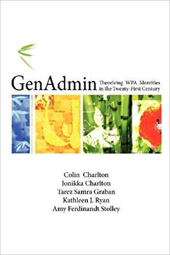 GenAdmin: Theorizing WPA Identities in the Twenty-first Century