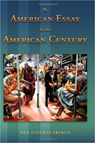 The American Essay in the American Century book cover image