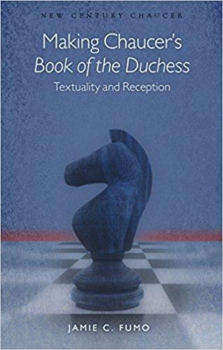 "Making Chaucer's ""Book of the Duchess"" book cover image"